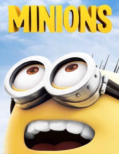 Minions Disney (Minions Colouring Book: A lovely colouring book for kids. An A4 63 page book full of antics from Bob, Stuart and Kevin with hours of fun to get ... go grab them pencils and start colouring.)