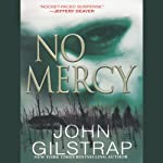 No Mercy | John Gilstrap