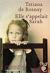 Elle s'appelait Sarah (French Edition)