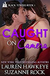 Caught on Camera (Black Towers Book 1)