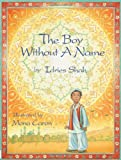 The Boy Without a Name, Idries Shah and Mona Caron, 1883536200