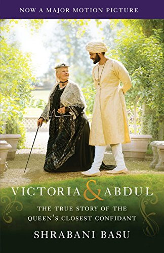 Victoria & Abdul (Movie Tie-In): The True Story of the Queen's Closest Confidant cover