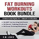 Fat Burning Workouts Book Bundle | R. M. Lewis