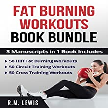Fat Burning Workouts Book Bundle Audiobook by R. M. Lewis Narrated by Raine Barrett