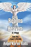 The Realms of Heaven, Angel Karen Ralls, 1625165412