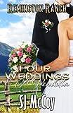 Four Weddings and a Vendetta (Remington Ranch) (Volume 5)