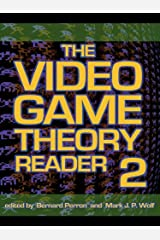 The Video Game Theory Reader 2 Kindle Edition