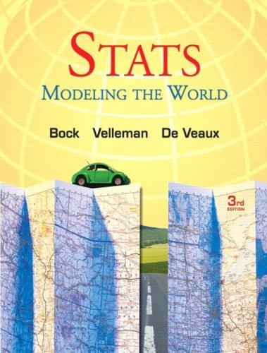 By David E. Bock - Stats: Modeling the World: 3rd (third) Edition pdf epub