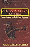img - for El Santo (Spanish Edition) book / textbook / text book