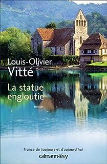 La statue engloutie, Vitté, Louis-Olivier