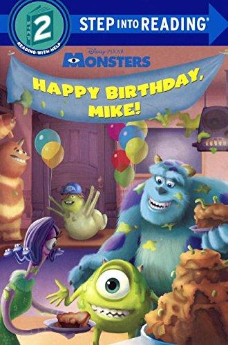 Happy Birthday, Mike! (Turtleback School & Library Binding Edition) (Step into Reading, Level 2: Disney Pixar Monsters) pdf epub
