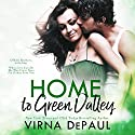 Home to Green Valley Boxed Set: Books 1-3, O'Neill Brothers Audiobook by Virna DePaul Narrated by Charles Lawrence