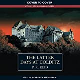 The Latter Days at Colditz by P. R. Reid front cover