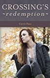 Crossing's Redemption (Crossing series Book 4)