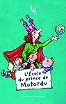 L'École du prince de Motordu par Pef