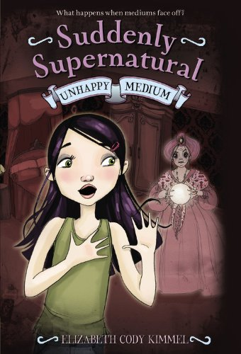 Download Suddenly Supernatural: Unhappy Medium pdf