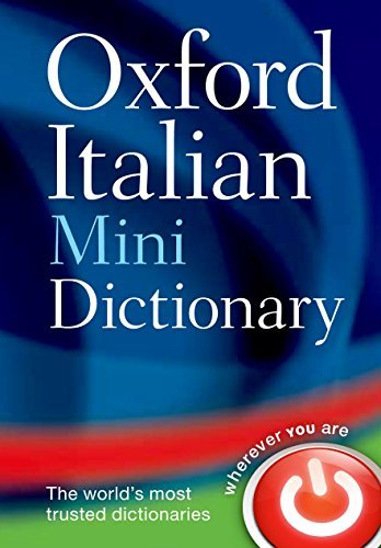 Oxford Italian Mini Dictionary 4th (fourth) Edition by Oxford Dictionaries [2011] ebook