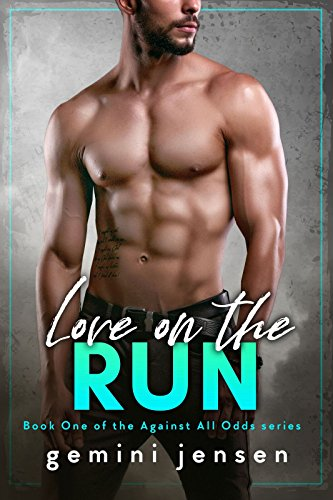 - Love on the Run: Book One of the Against All Odds series