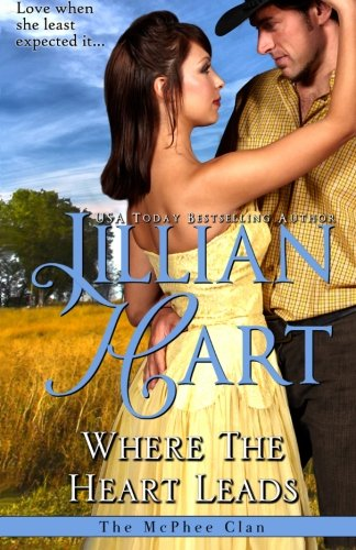 Where The Heart Leads (The McPhee Clan) (Volume 8)