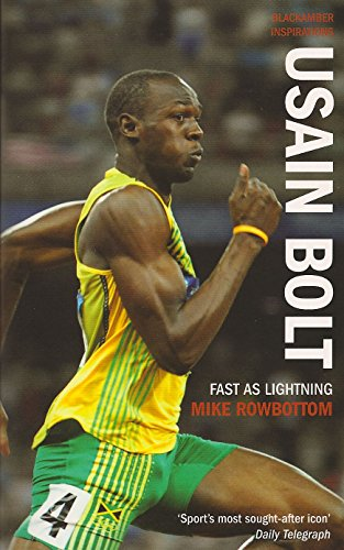 Usain Bolt: Fast as Lightning