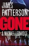 Gone (Michael Bennett) by James Patterson (2013-09-30)