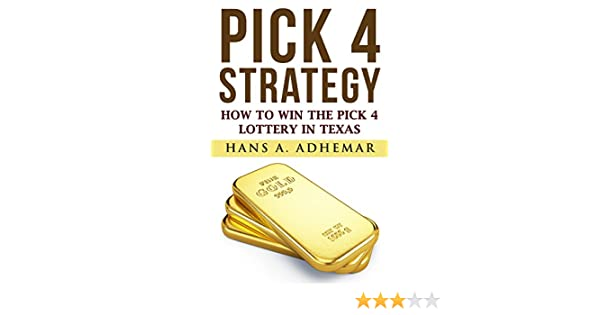Pick 4 Strategy: How To Win The Pick 4 Lottery In Texas (EZ Str8 Book 1)