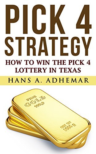Pick 4 Strategy: How To Win The Pick 4 Lottery In Texas (EZ Str8 Book 1) (Texas Pick 3 Numbers For Last Night)