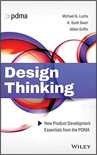 Design Thinking: New Product Development Essentials