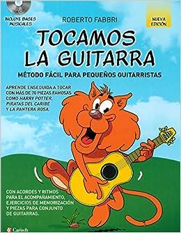 TOCAMOS GUITARRA+CD MET.FACIL PEQ.GUITA. N/ED.: Amazon.es: FABBRI ...
