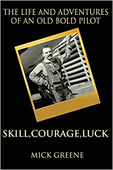 Book The Life and Adventures of an Old Bold Pilot: Skill, Courage, Luck