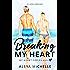BREAKING MY HEART: Book 1 in My Heart Series