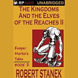 The Kingdoms and the Elves of the Reaches Book II