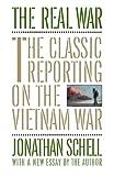 The Real War, Jonathan Schell, 0394755502
