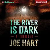 The River Is Dark | Joe Hart