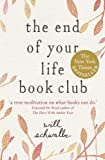 The End of Your Life Book Club by Will Schwalbe front cover
