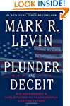 Plunder and Deceit: Big Government's...