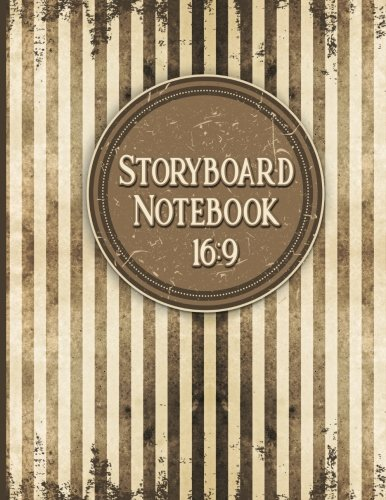 Download Storyboard Notebook 16:9: Storyboarding Paper : 4 Panel / Frame with Narration Lines, For Film & Video Makers, Animators, Advertisers - Vintage Cover (Volume 8) ebook