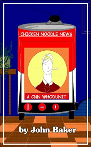 Amazon com: Chicken Noodle News: A CNN Whodunit