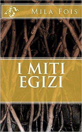 Amazonit I Miti Egizi Mila Fois Libri