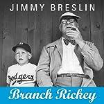 Branch Rickey | Jimmy Breslin