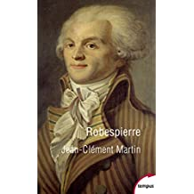 Robespierre (Tempus t. 714) (French Edition)