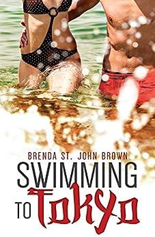 Swimming to Tokyo by [Brown, Brenda St John]