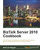 BizTalk Server 2010 Cookbook, Steef-Jan Wiggers, 1849684340