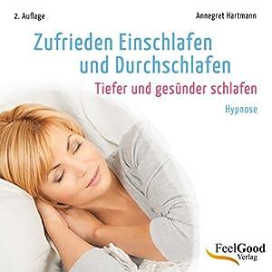 Zufrieden Einschlafen und Durchschlafen Hörbuch