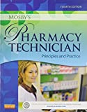 Mosby's Pharmacy Technician - Text and Workbook/Lab Manual Package 4th Edition