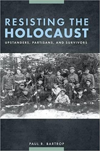 Books free downloads Resisting the Holocaust: Upstanders, Partisans, and Survivors 1610698789 (Finnish Edition) PDF CHM ePub