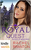 The Royals of Monterra: Royal Quest (Kindle Worlds Novella) (Noble Hearts Book 1)