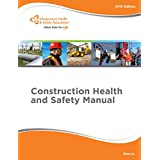 Construction Health and Safety Manual (Construction Health and Safety Manual)