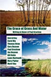 Grace of Grass and Water, Mary Pipher and Bob Artley, 1888160284