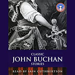 Classic John Buchan Stories